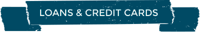 Loans & Credit Cards