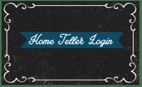 Home Teller login