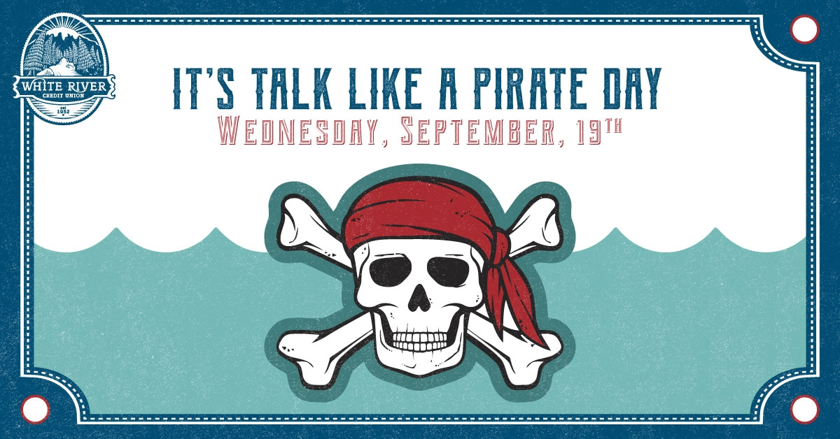 "Picture of skull and crossbones with ""It's Talk Like a Pirate Day Wednesday September 19th"""