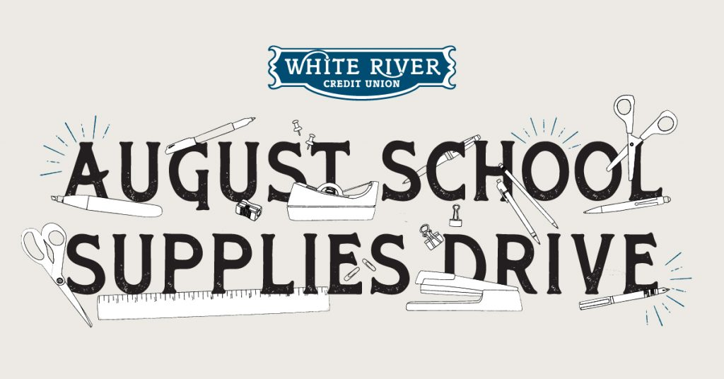 White River Crdit Union August School Supplies Drive
