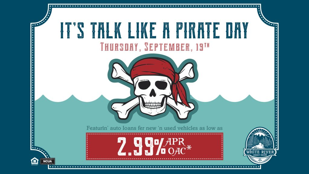 It's talk like a Pirate Day, Thursday, September 19th